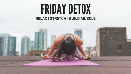 Yoga: Your Friday Detox